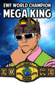 EWF CHAMPION-MEGA KING