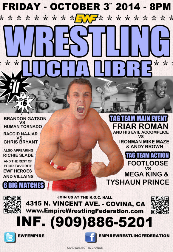 Friday October 3rd in Covina, CA @ EWF Arena at KoC Hall   Covina   California   United States