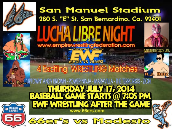 Thursday July 17th - 66er's Baseball Lucha Night @ San Manuel Stadium | San Bernardino | California | United States