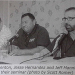 Len Denton, Jesse Hernandez, and Jeff Manning