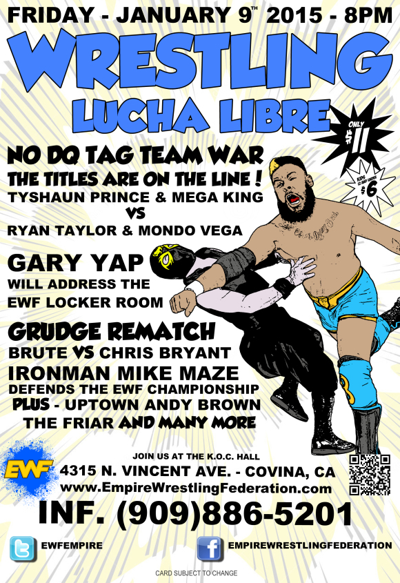 Friday January 9th in Covina, CA @ EWF Arena at KoC Hall | Covina | California | United States